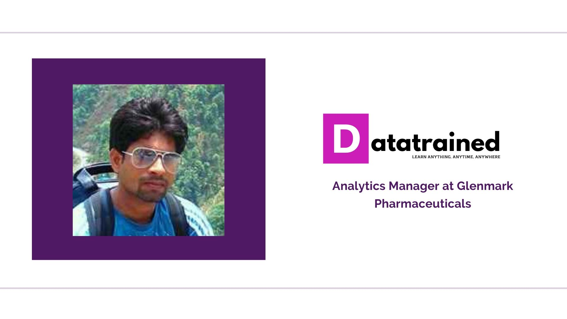 Data Science Training on Automation Changed Rupam's Career