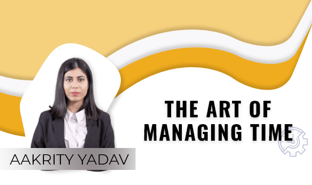 The Art of Managing Time