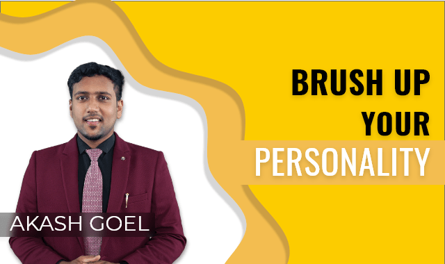 Brush up your Personality