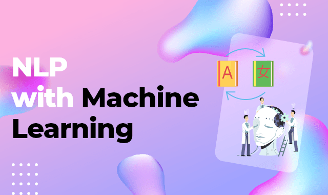 Natural Language Processing: Machine Learning NLP In Python