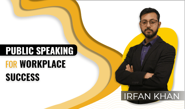 Public Speaking for Workplace Success