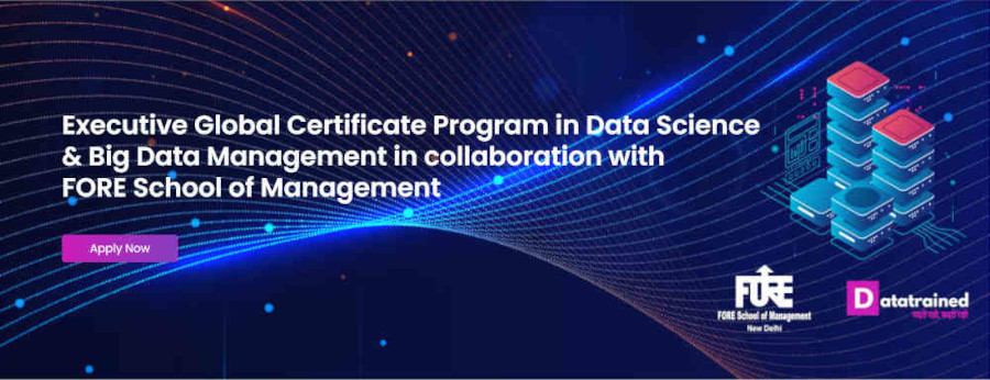 Executive Global Certificate Program in Data Science & Big Data Management in collaboration with FORE School of Management