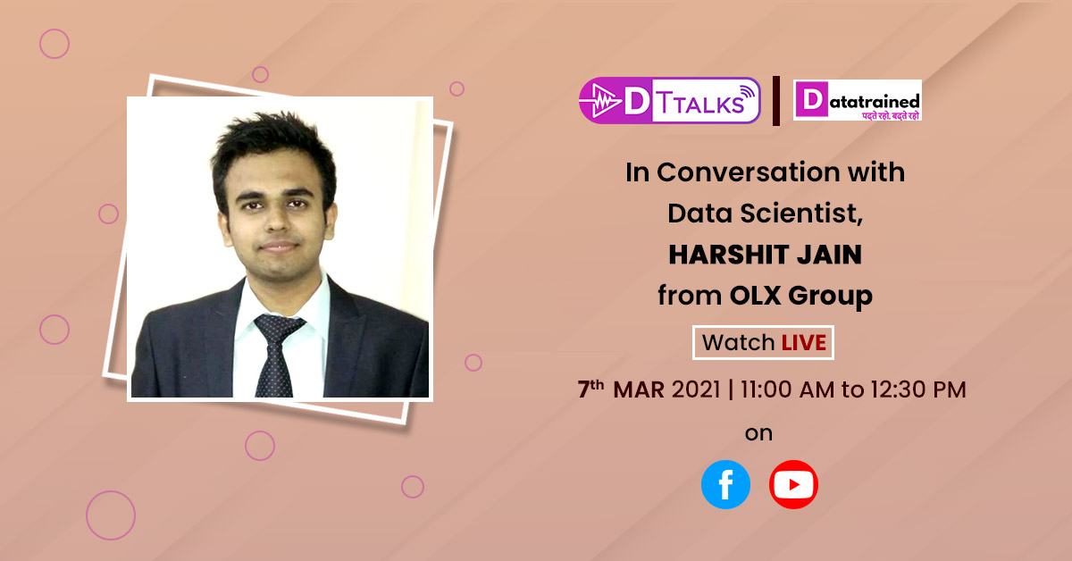 In Conversation with Data Scientist, Harshit Jain from OLX Group!